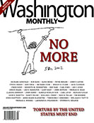 Washington Monthly anti-torture issue