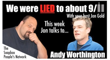 "The image used by 9/11 Truther Jon Gold for his interview with Andy Worthington for his show, ""We Were Lied to About 9/11,"" on Cindy Sheehan's Soapbox."