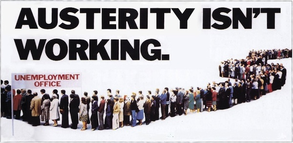 Austerity isn't working: a poster from 2012 based on the Tories' 1979 campaign poster ('Labour isn't working') that helped Margaret Thatcher win her first general election.