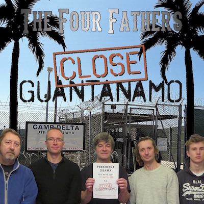 "The cover for ""Close Guantanamo"" by The Four Fathers, designed by Brendan Horstead."