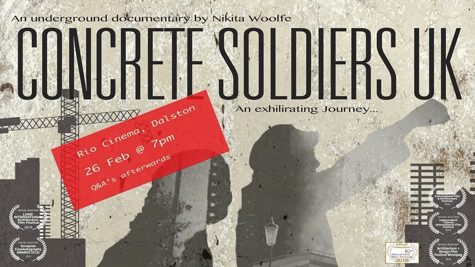 Poster for the screening of 'Concrete Soldiers UK' at the Rio Cinema in Dalston on February 26, 2019.