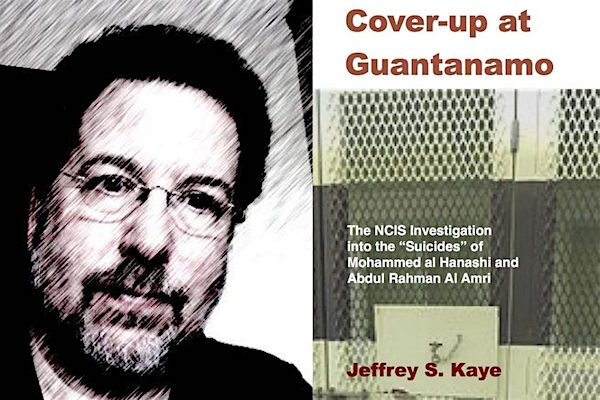 Jeffrey Kaye and the cover of his book, Cover-Up at Guantanamo.