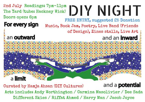 The flyer for Hamja Ahsan's DIY Night at the Yard Theatre in Hackney Wick on July 2, 2015, at which Andy Worthington will be reading from his books.