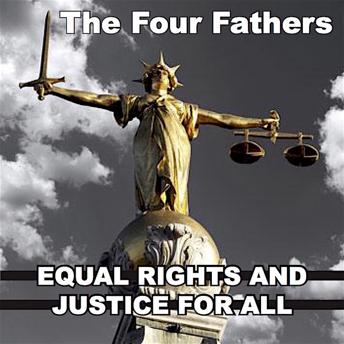 The cover for The Four Fathers' new online single, 'Equal Rights And Justice For All.'