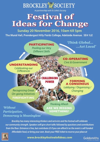 The poster for the Festival of Ideas for Change in Brockley, London SE4 on Sunday November 20, 2016, at which Andy Worthington is one of 17 speakers.