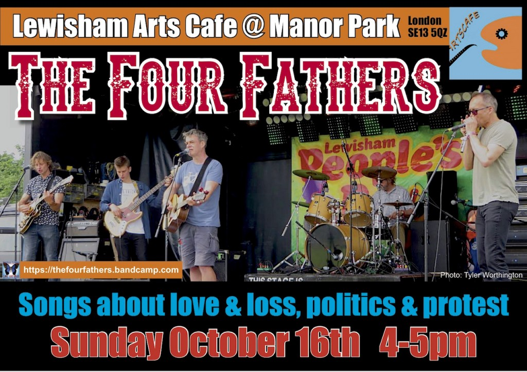 The flier for The Four Fathers' gig at the Arts Cafe in Manor Park, Lewisham on October 16, 2016 (poster by Bren Horstead).