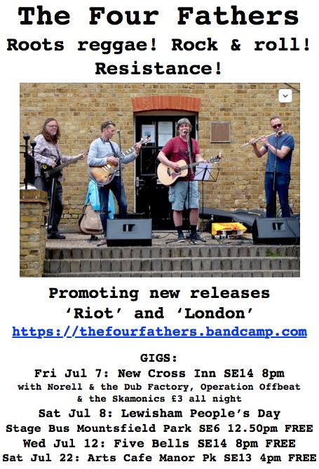 A poster for The Four Fathers' gigs in London in July 2017.