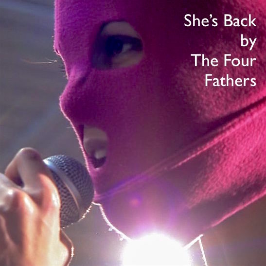 The cover of 'She's Back' by The Four Fathers, released on September 5, 2017.