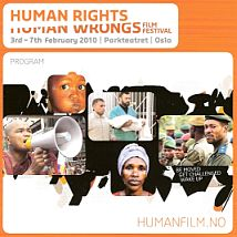 Human Rights, Human Wrongs Film Festival, Oslo, February 2010