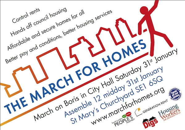 "The poster for the ""March for Homes"" in London on January 31, 2015."