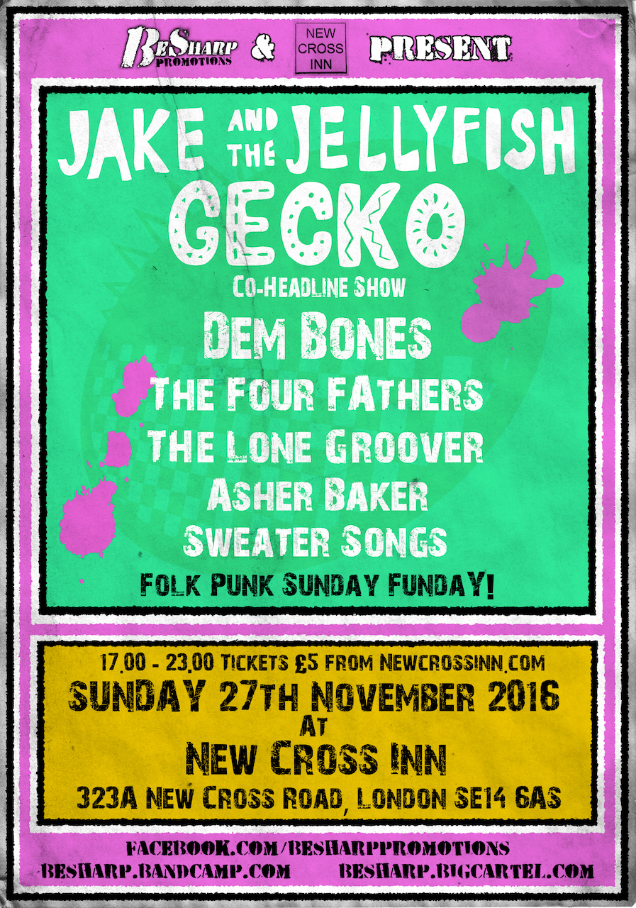 The flier for The Four Fathers' gig, supporting Jake & the Jellyfish, at the New Cross Inn, London SE14 on November 27, 2016.