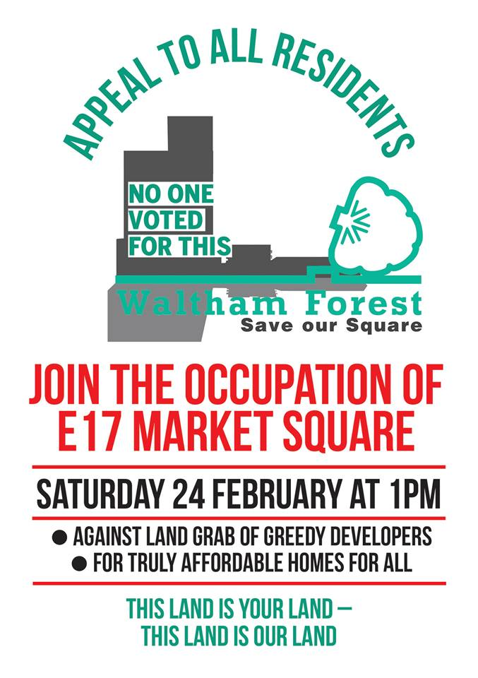 The poster for the occupation of Walthamstow Town Square on February 24, 2018 at which The Four Fathers are playing.