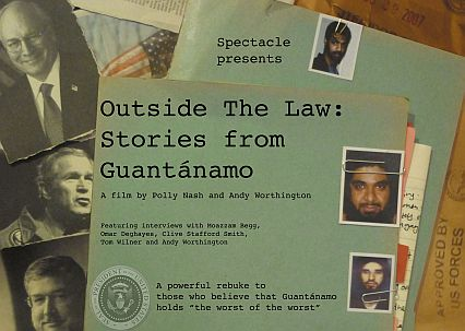 "Poster for ""Outside the Law: Stories from Guantanamo"""