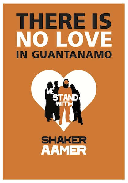 A Valentine's Day card for Shaker Aamer, the last British resident in Guantanamo, for supporters to send to the US Ambassador to the UK, asking him to tell President Obama that Shaker must be released.
