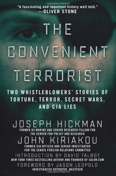 The cover of 'The Convenient Terrorist' by former whistleblowers Joseph Hickman and John Kiriakou.