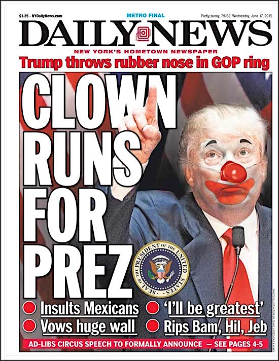 Don't say you weren't warned: the New York Daily News' front page on the day Trump announced his intention to run as a presidential candidate - in June 2015.