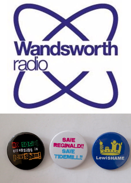 The logo of Wandsworth Radio and some Lewisham campaign badges.